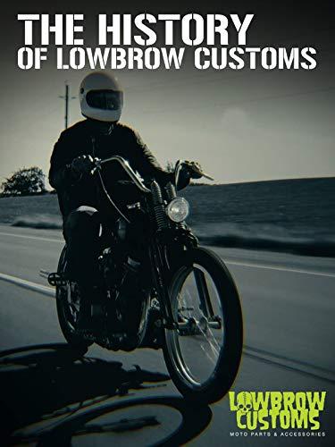 Lowbrow Customs - die Geschichte [OV]
