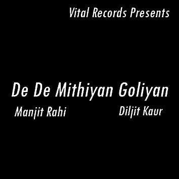 De De Mithiyan Goliyan