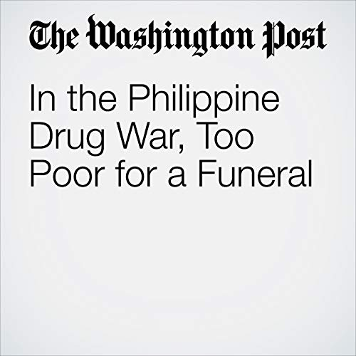 In the Philippine Drug War, Too Poor for a Funeral copertina