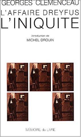 L'affaire Dreyfus l'iniquité (MSCAR.M-ESSAI S)