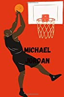 Michael Jordan: basketball /Quotes lined notebook/Journal/Diary Gift/120 Blanc pages/6x9 niches finiched  matte covre