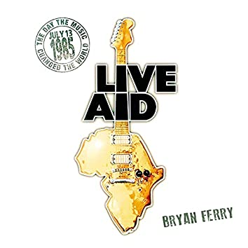 Bryan Ferry at Live Aid (Live at Wembley Stadium, 13th July 1985)