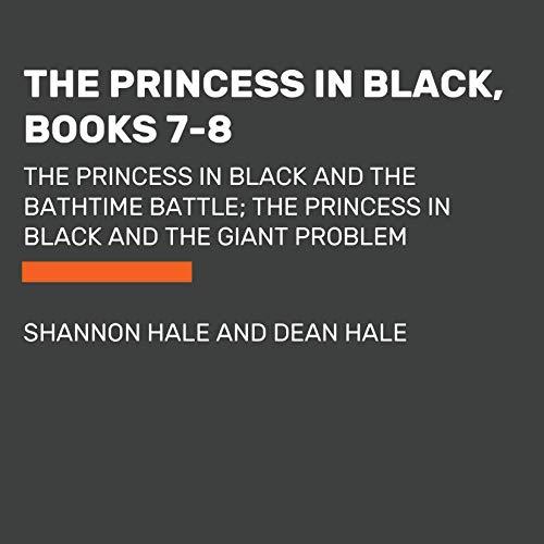 The Princess in Black, Books 7-8 audiobook cover art