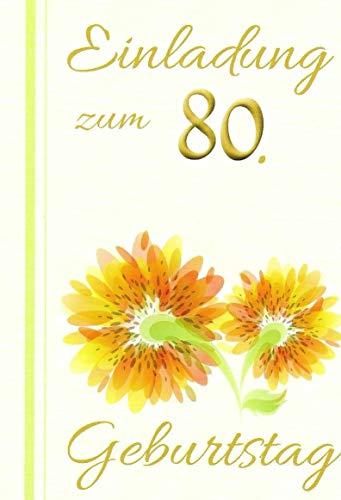 Einladungskarten 80. Geburtstag Frau Mann mit Innentext Motiv orangene Blumen 10 Klappkarten DIN A6 im Hochformat mit weißen Umschlägen im Set Geburtstagskarten Einladung 80 Geburtstag Mann Frau K222