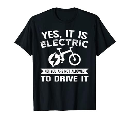 Sí, es electirc bike e-bike Camiseta