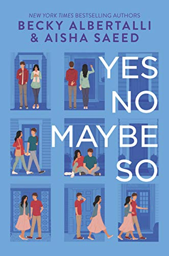 Amazon.com: Yes No Maybe So eBook: Albertalli, Becky, Saeed, Aisha: Kindle  Store