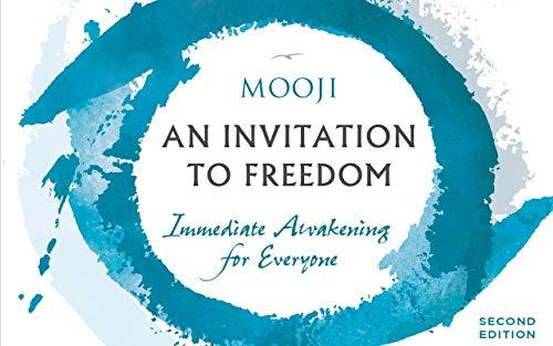 An Invitation to Freedom: Immediate Awakening for Everyone (English Edition)