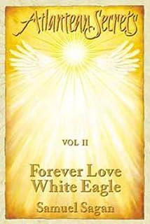 Forever Love, White Eagle (Atlantean Secrets)