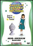 American Cultures for Children Series: Arab-American Heritage (English/Spanish Language Tracks) [Grades K-4]