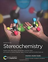 Introduction to Stereochemistry: Volume 1 (Chemistry Student Guides)
