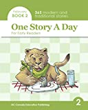 One Story a Day for Early Readers: Book 2 for February