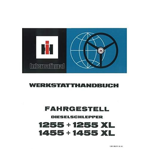 IHC Fahrgestell Schlepper 1255 1255XL 1455 1455XL Traktor Werkstatthandbuch
