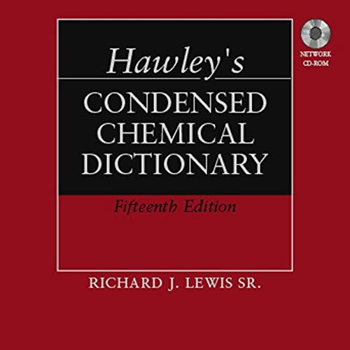 Hawley's Condensed Chemical Dictionary: CD ROM
