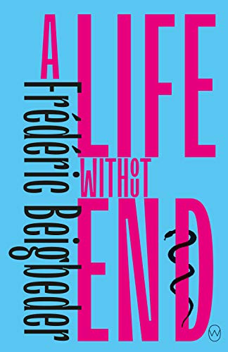 A Life Without End (English Edition)