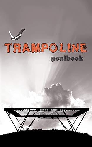 Trampoline Gymnastics Goalbook #16: Competitive Trampolining: Mens (Gymnastics Goalbooks)