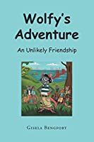 Wolfy's Adventure: An Unlikely Friendship