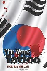 Yin Yang Tattoo by Ron McMillan (December 31,2010) Paperback