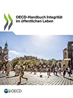 Oecd-Handbuch Integritaet Im Oeffentlichen Leben
