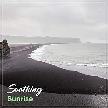 #Soothing Sunrise