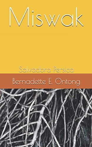 Miswak: Salvadora Persica