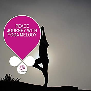 Peace Journey With Yoga Melody