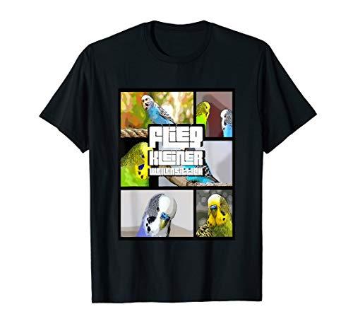 Flieg kleiner Wellensittich T-Shirt lustiger Spruch Vogel