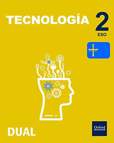Inicia Dual Tecnología. Libro Del Alumno Asturias - 2º ESO - 9780190503758