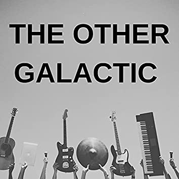 The Other Galactic