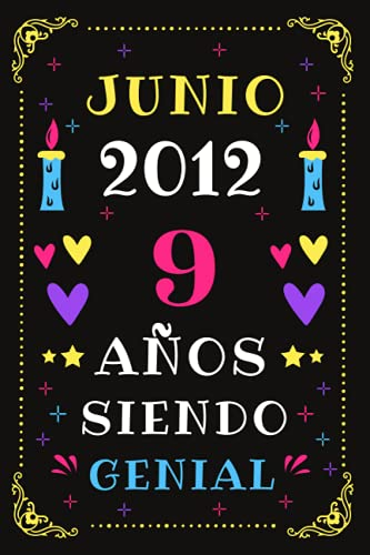 Junio 2012 9 Años Siendo Genial: Diario de cumpleaños, cumpliendo 9 años | regalo de cumpleaños único de 9 años para niños niñas, hermano, hermana, primo, amigo, hombre, mujer