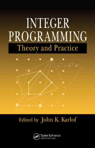 Integer Programming: Theory and Practice (Operations Research Series Book 3) (English Edition)