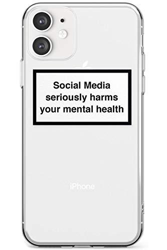 Case Warehouse Social Media schadet ernsthaft Ihre geistige Gesundheit Slim Hülle kompatibel mit iPhone 11 TPU Schutz Light Phone Tasche mit Warnschild Minimal