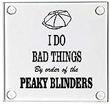 I hacer cosas malas Peaky Blinders inspirado en cristal posavasos