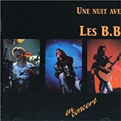 Une Nuit Avec Les B.B.