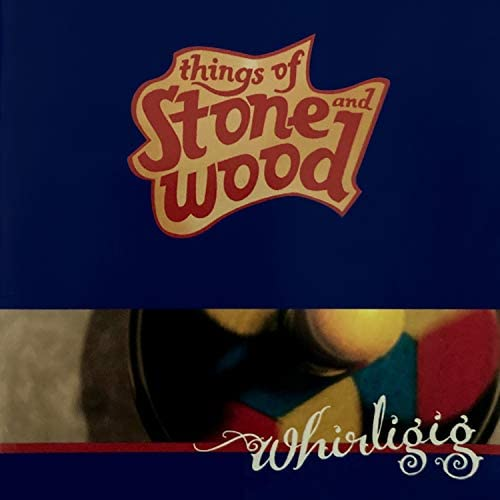 Things Of Stone and Wood