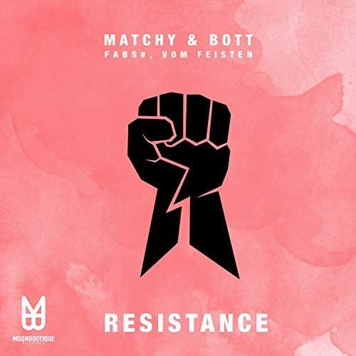 Matchy & Bott, Vom Feisten & Fabs#