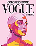 Vogue Fashion Coloring Book: Creative Haven Art Fashion Coloring Books For Adults