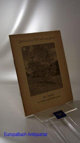 Das Jubellied der Oster- und Frühlingszeit. Das Tor : Eine Lesebogen-Reihe 3