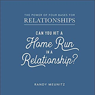 The Power of Four Bases for Relationships: Can You Hit a Home Run in a Relationship? audiobook cover art