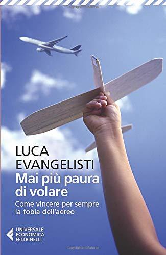 Mai più paura di volare