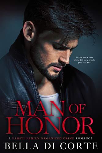 Man of Honor: A Royal Organized Crime Romance: Prologue (The Fausti Family Book 1) (English Edition)