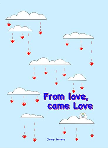 From love, came Love (English Edition)