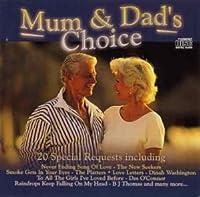 Mum & Dad's Choice