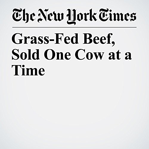 Grass-Fed Beef, Sold One Cow at a Time copertina