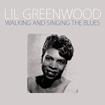 Walking and Singing the Blues