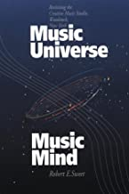 Music Universe, Music Mind: Revisiting the Creative Music Studio, Woodstock, New York