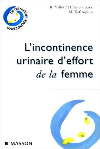 L'incontinence urinaire d'effort de la femme