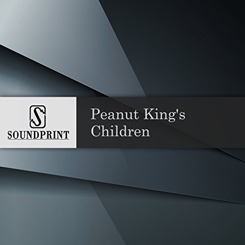 Peanut King's Children audiobook cover art