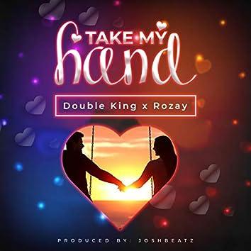 Take My Hand (feat. Rozzy Sokota)