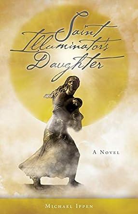 Saint Illuminator's Daughter
