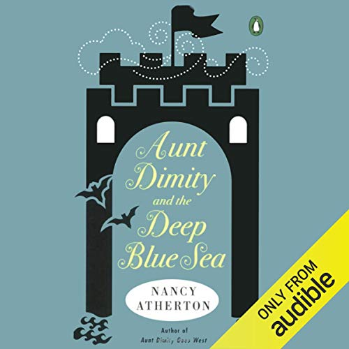 Aunt Dimity and the Deep Blue Sea Audiobook By Nancy Atherton cover art